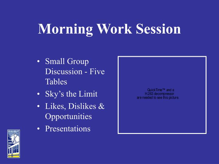 Morning Work Session