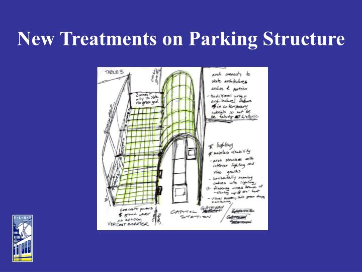 New Treatments on Parking Structure