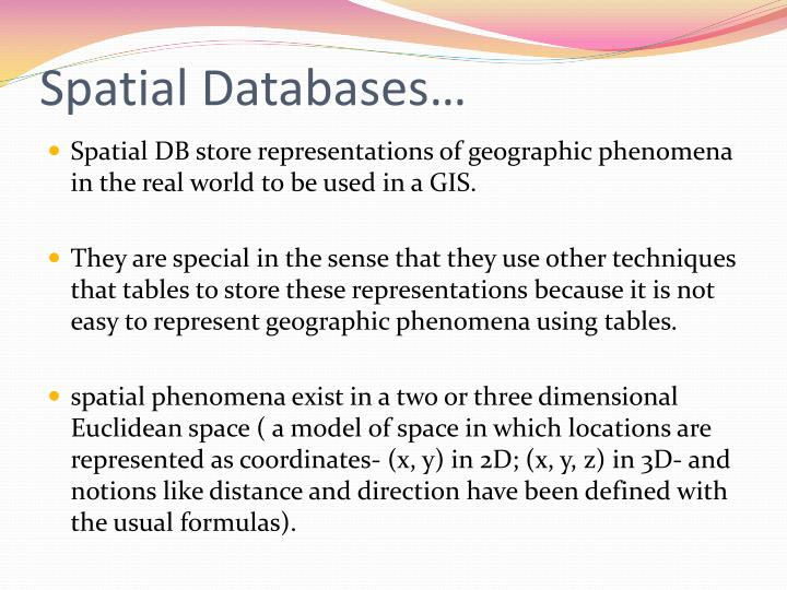 Spatial Databases…