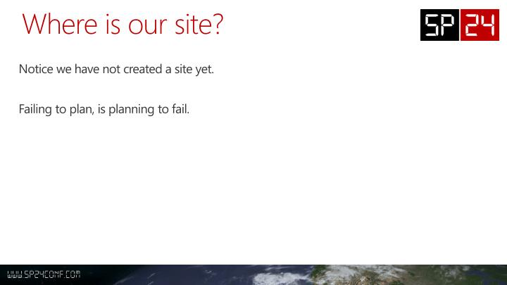 Where is our site?