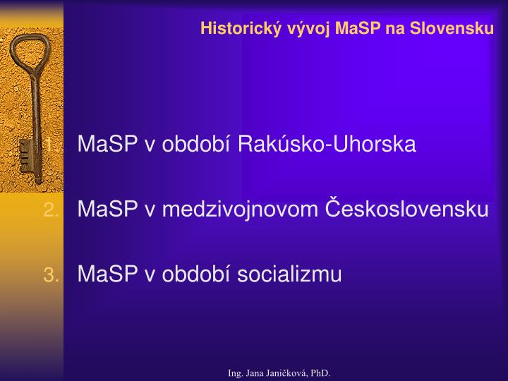 Historick v voj masp na slovensku1