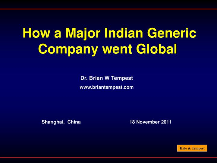 How a major indian generic company went global