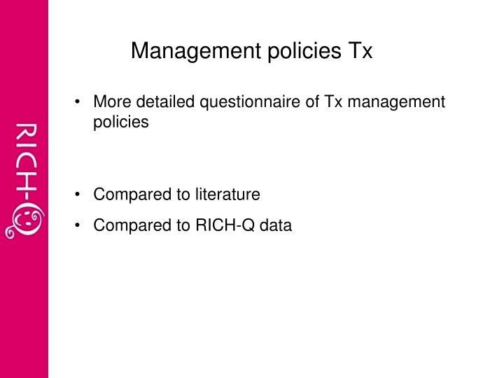 Management policies Tx