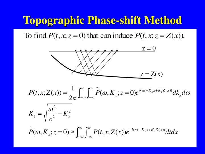 Topographic Phase-shift Method