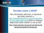 d vidas sobre a adgp