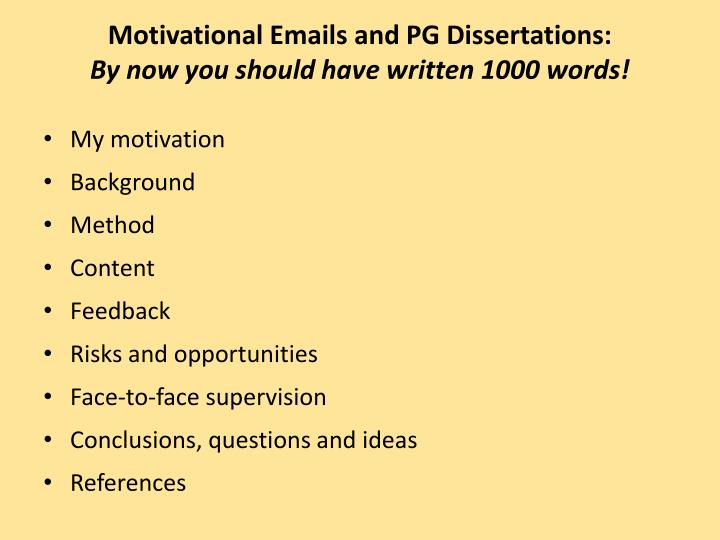 Motivational emails and pg dissertations by now you should have written 1000 words2