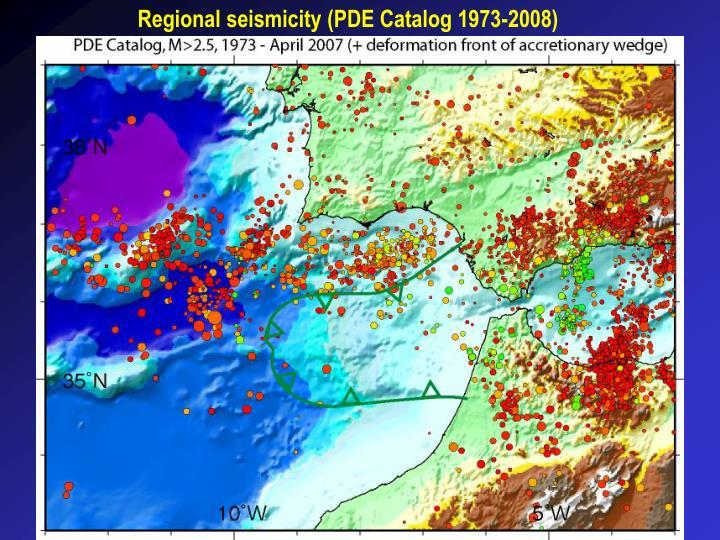 Regional seismicity (PDE Catalog 1973-2008)
