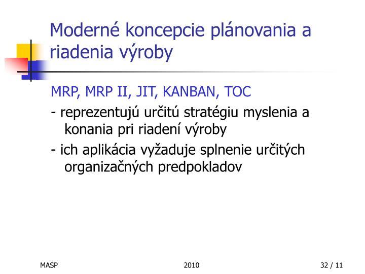 Moderné koncepcie plánovania a riadenia výroby