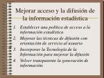 mejorar acceso y la difusi n de la informaci n estad stica