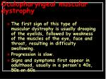 oculopharyngeal muscular dystrophy