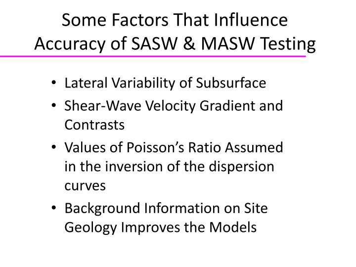 Some Factors That Influence Accuracy of SASW & MASW Testing