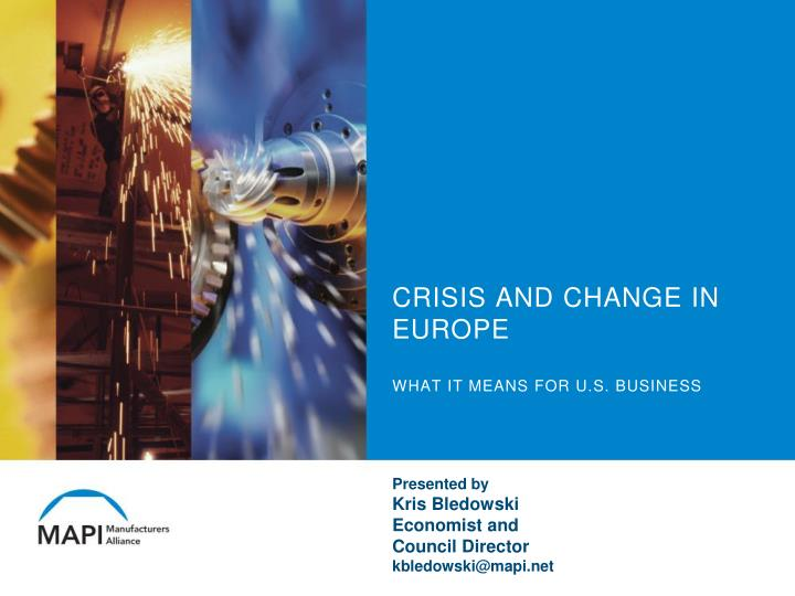 crisis and change in europe what it means for u s business n.