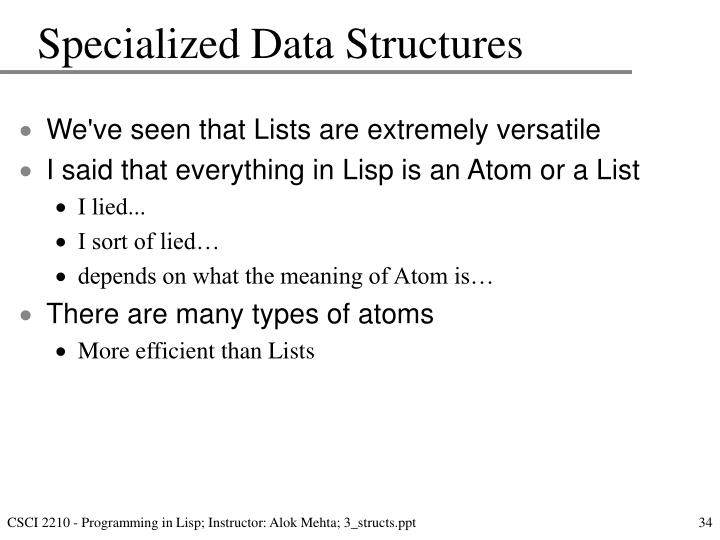 Specialized Data Structures