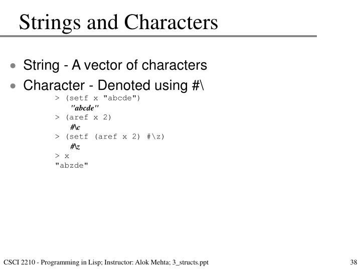 Strings and Characters