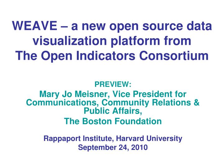 weave a new open source data visualization platform from the open indicators consortium