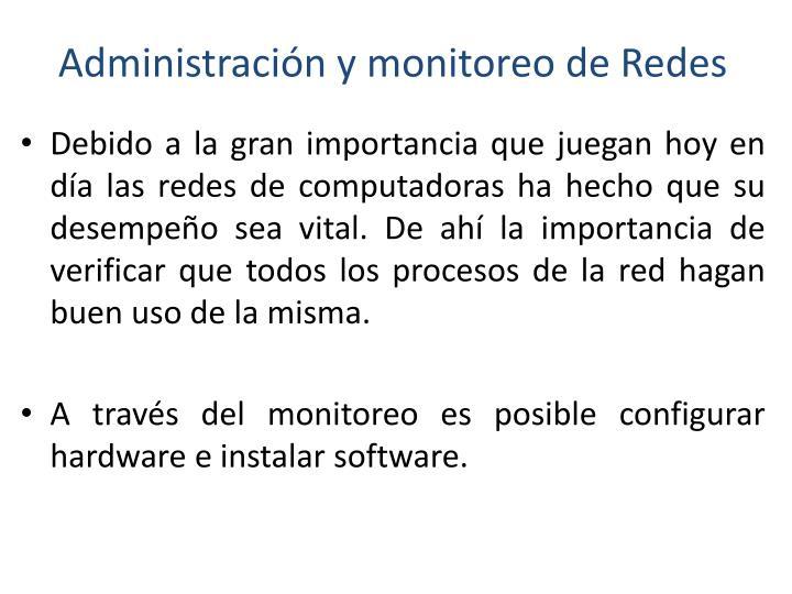 Administración y monitoreo de Redes