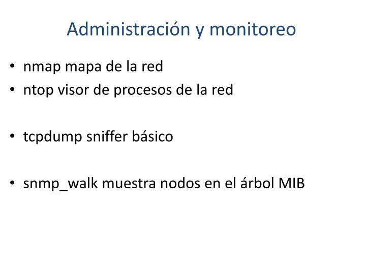 Administración y monitoreo