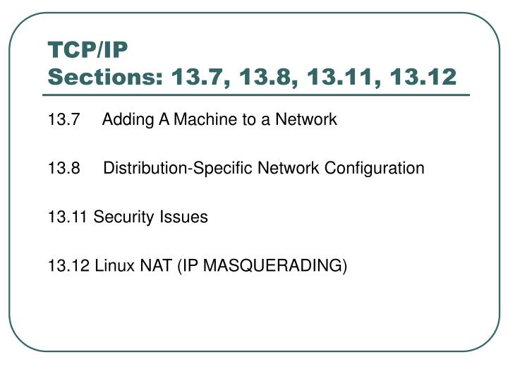 tcp ip sections 13 7 13 8 13 11 13 12 n.