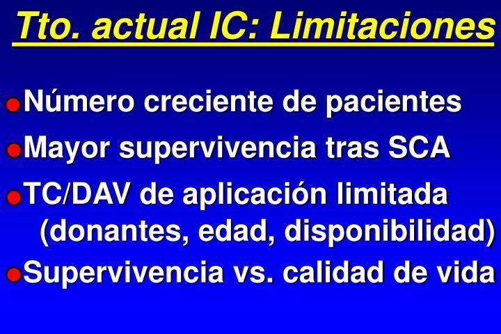 Tto. actual IC: Limitaciones