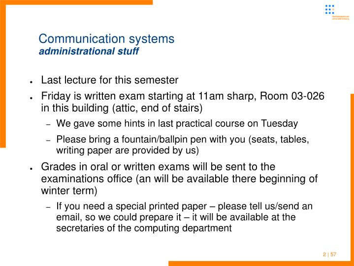 Communication systems administrational stuff