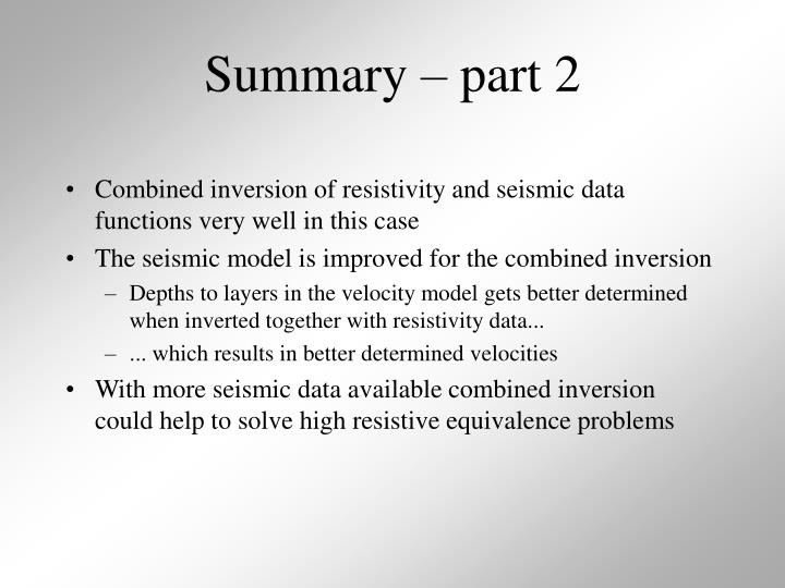 Combined inversion of resistivity and seismic data functions very well in this case