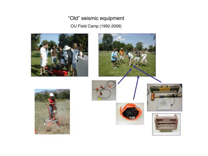 """Old"" seismic equipment"