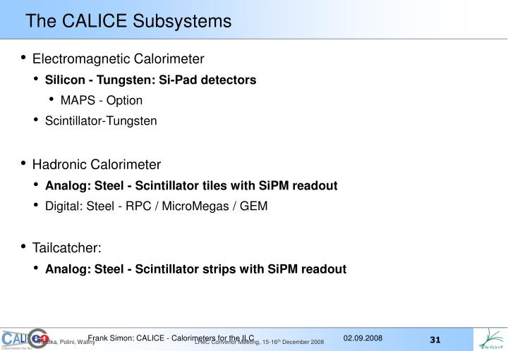 The CALICE Subsystems