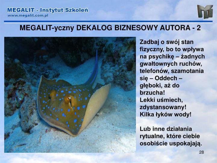 MEGALIT-yczny DEKALOG BIZNESOWY AUTORA - 2