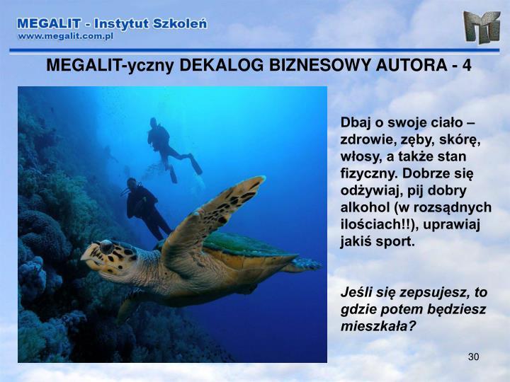 MEGALIT-yczny DEKALOG BIZNESOWY AUTORA - 4