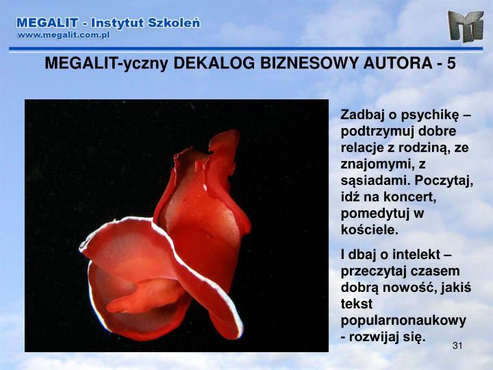 MEGALIT-yczny DEKALOG BIZNESOWY AUTORA - 5