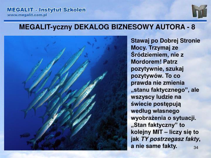 MEGALIT-yczny DEKALOG BIZNESOWY AUTORA - 8