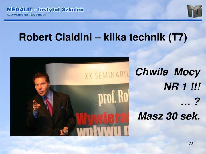 Robert Cialdini – kilka technik (T7)