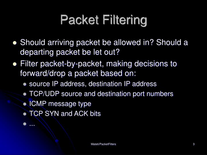 Packet filtering1