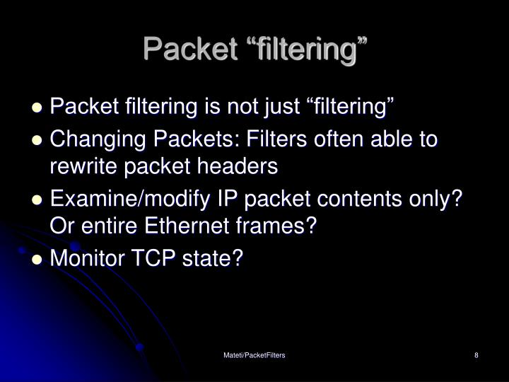 "Packet ""filtering"""