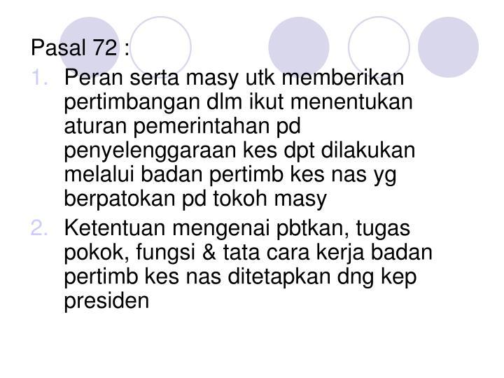 Pasal 72 :