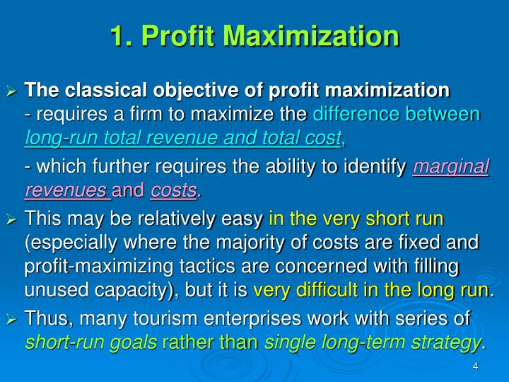 the profit maximization is not an