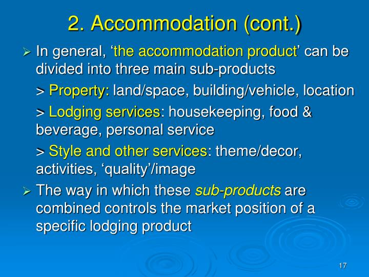 2. Accommodation (cont.)
