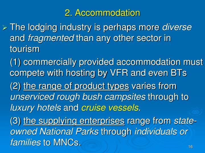 2. Accommodation