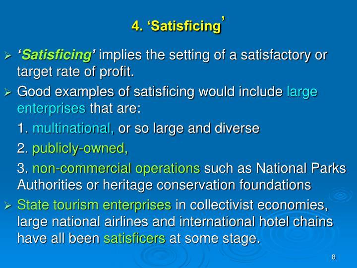 4. 'Satisficing