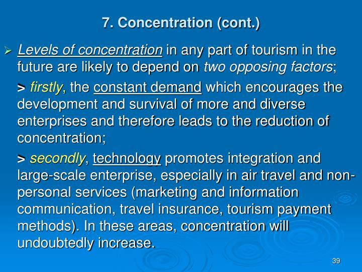 7. Concentration (cont.)
