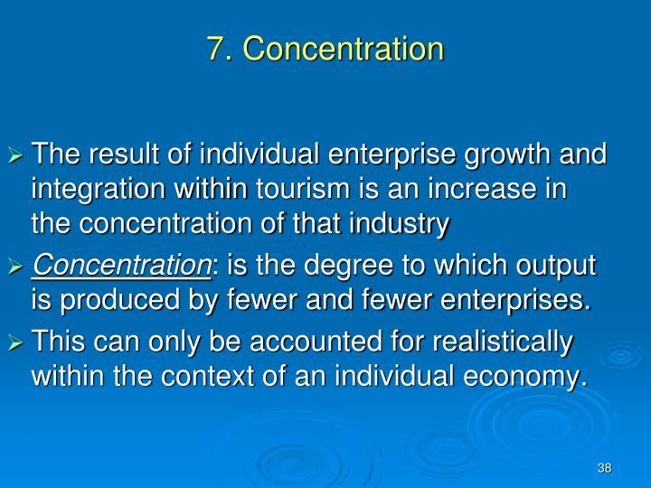 7. Concentration