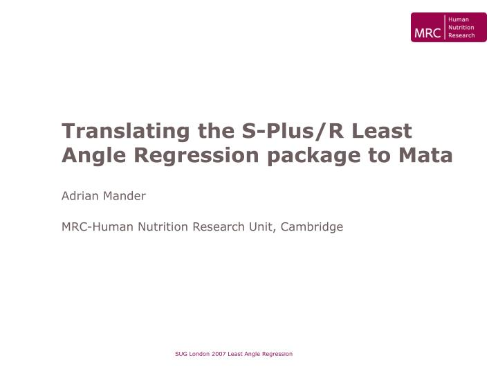 Translating the s plus r least angle regression package to mata