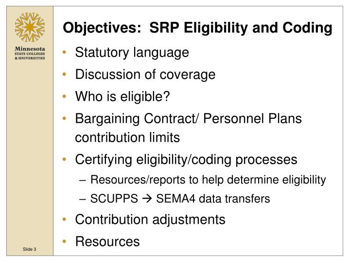 Objectives srp eligibility and coding