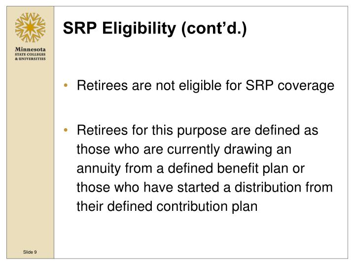 SRP Eligibility (cont'd.)