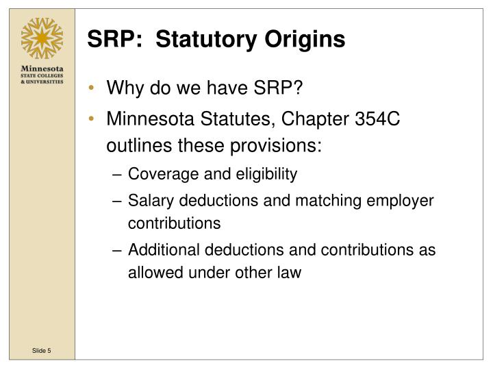 SRP:  Statutory Origins