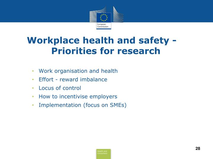 Workplace health and safety - Priorities for research