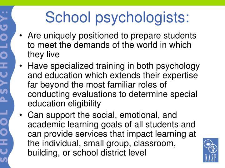 School psychologists: