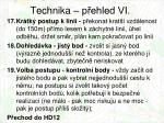 technika p ehled vi