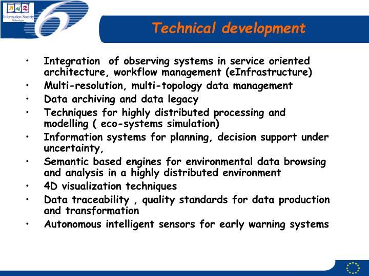 Technical development