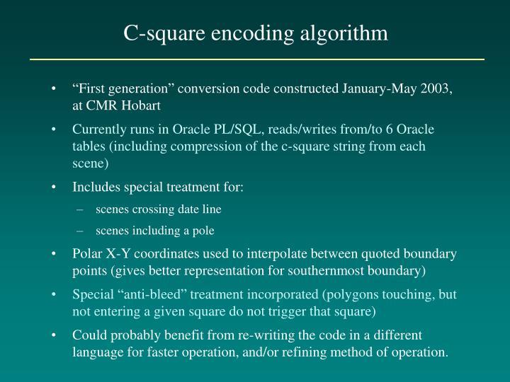 C-square encoding algorithm
